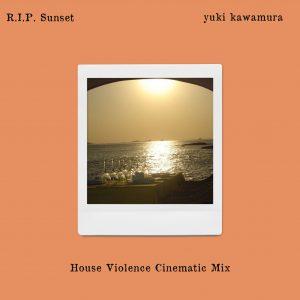 yukikawamura_ripsunset_houseviolence_mix_jacket